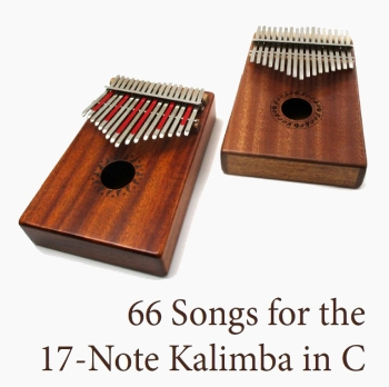 66 Songs for the 17-Note Kalimba in C - includes Christmas Songs