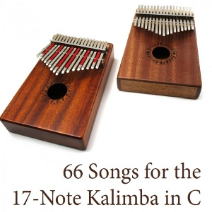 There are 5 Trad. African Songs in this download for 17-Note Kalimba in C