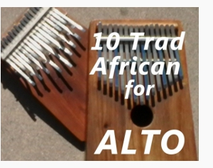 10 Traditional African Songs for the Alto Kalimba
