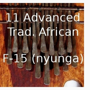 11 Advanced Trad. African Pieces for 15-Note F Karimba