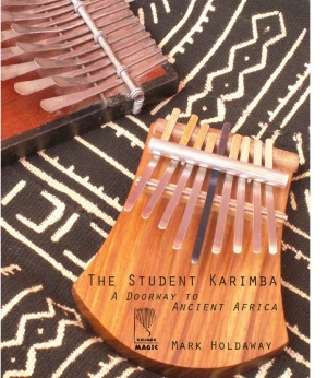 Hard copy book: The Student Karimba: a Door to Ancient Africa