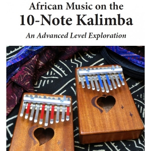 African Music on the 10-Note Kalimba
