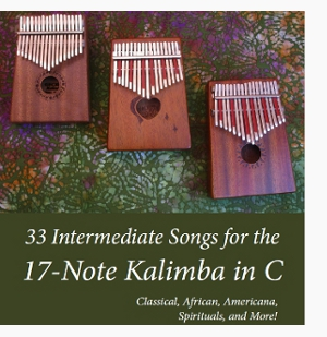33 Intermediate Songs for the 17-Note Kalimba in C