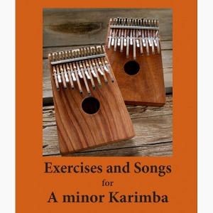 A-Minor Karimba Exercises and Songs (eBook)