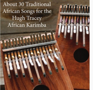 About 30 Traditional African Songs for the Karimba (Book)