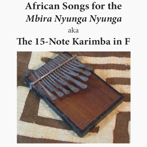 Traditional African Music for Mbira Nyunga Nyunga (eBook)