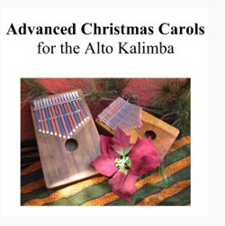 Advanced Christmas Carols for the Alto Kalimba