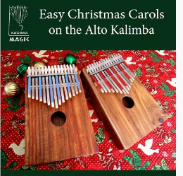 Easy Christmas Carols on the Alto Kalimba