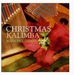 Mark Holdaway's Christmas Kalimba CD