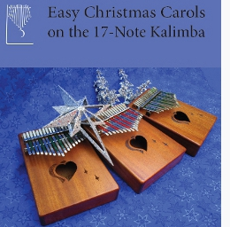 Easy Christmas Carols on the 17-Note Kalimba in C