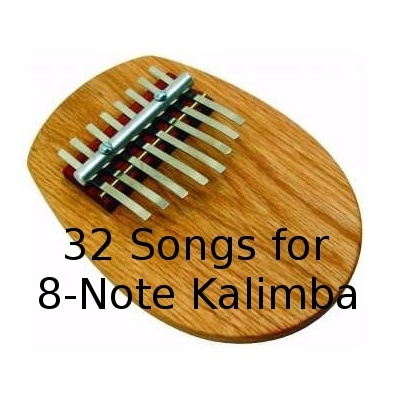 32 Songs for the 8-Note Kalimba