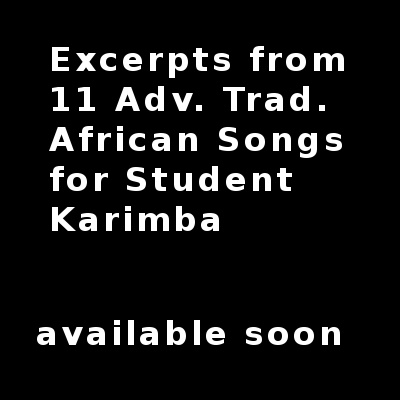 Excerpts from 11 Adv Trad African Songs